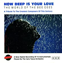 How Deep Is Your Love / The World Of The Bee Gees