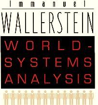 World-Systems Analysis: An Introduction: A John Hope Franklin Center Book