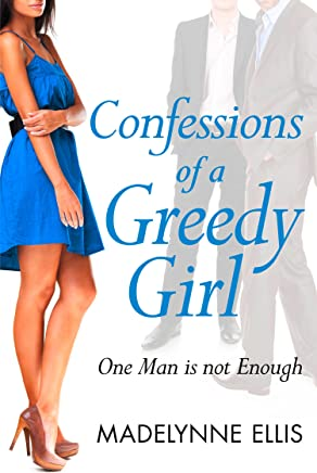 Confessions of a Greedy Girl (A Secret Diary Series) (English Edition)