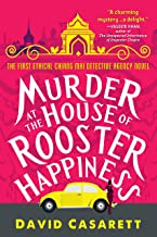 Murder at the House of Rooster Happiness (Ethical Chiang Mai Detective Agency Book 1)