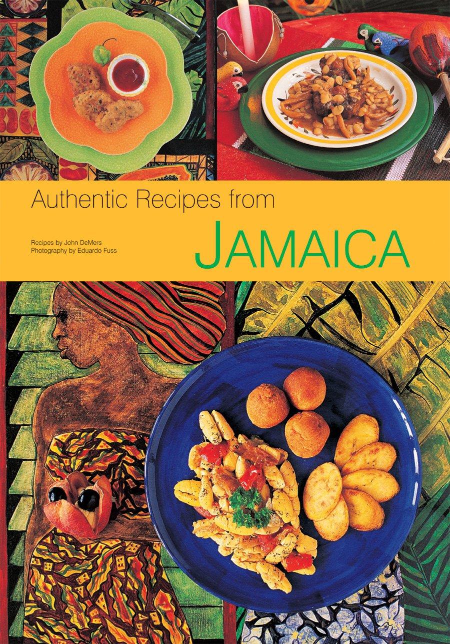 Authentic Recipes Jamaica Jamaican Cookbook