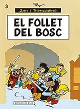 El follet del bosc (Jan i Trencapins) (Catalan Edition)