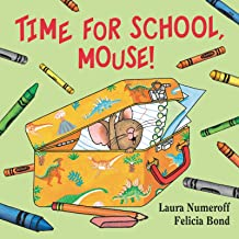 Time for School, Mouse! (If You Give...)