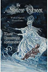 The Snow Queen (With Original Illustrations) Kindle Edition