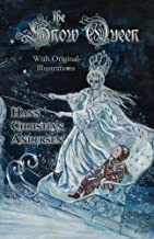 The Snow Queen (With Original Illustrations)