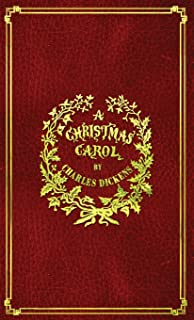 A Christmas Carol: With Original Illustrations In Full Color