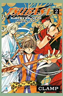 Tsubasa world chronicle: Nirai-Kanai (Vol. 2)