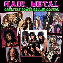 Hair Metal Greatest Power Ballad Covers