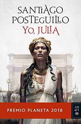 Yo, Julia: Premio Planeta 2018 (Volumen independiente) (Spanish Edition)