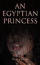 An Egyptian Princess: Historical Romance