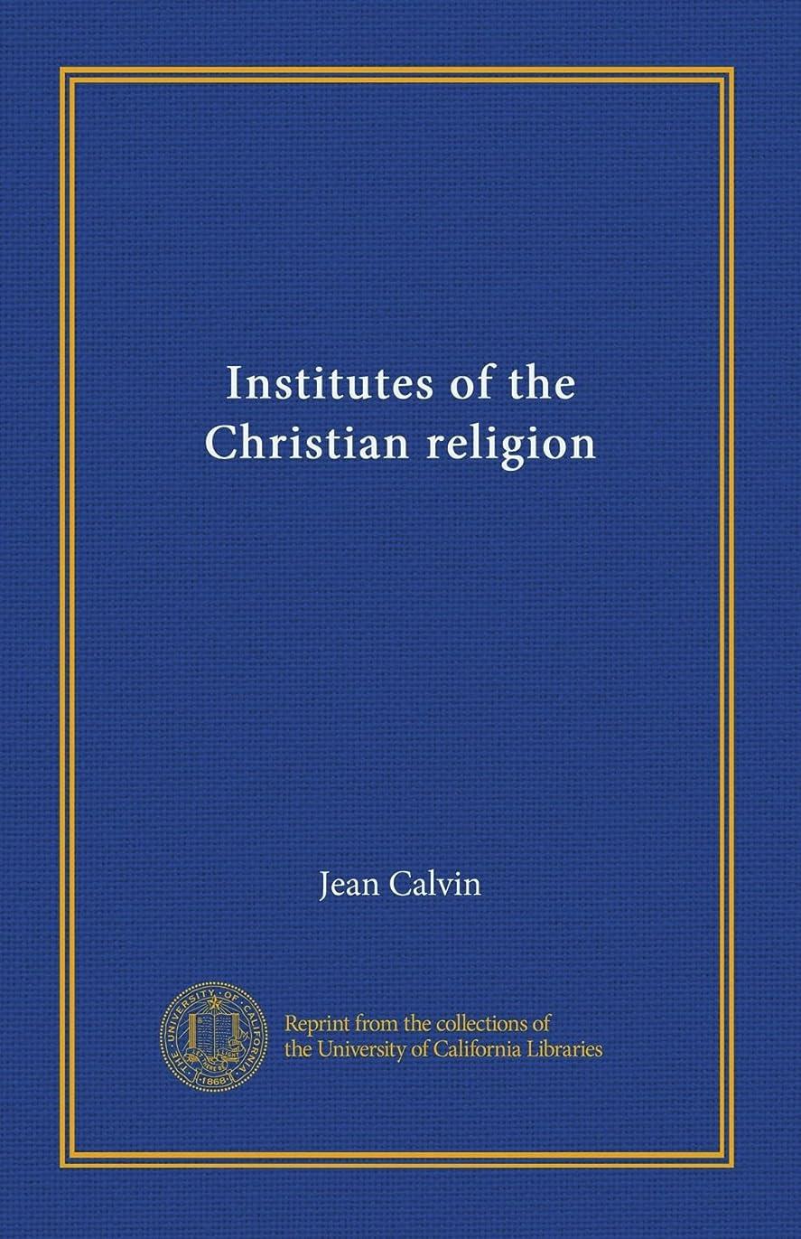 セミナーロック投票Institutes of the Christian religion (v.1)