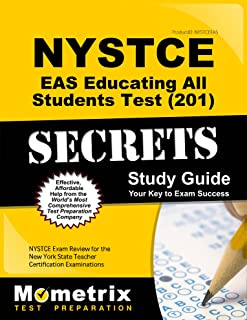 NYSTCE EAS Educating All Students Test (201) Secrets Study Guide: NYSTCE Exam Review for the New York State Teacher Certification Examinations