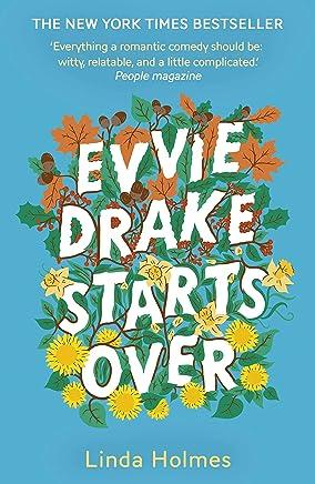 Evvie Drake Starts Over: The emotional, uplifting, romantic bestseller