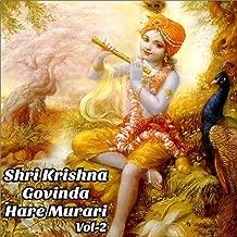 Shri Krishna Govinda Hare Murari, Vol. 2