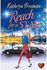 Reach for a Star Kindle Edition