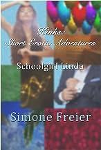 Schoolgirl Linda (KINKS: Short Erotic Adventures)
