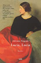 Lucia, Lucia - Edizione italiana (Italian Edition)