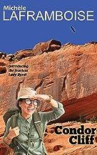 Condor Cliff: A Lady Byrd Adventure (Bold and Birding)