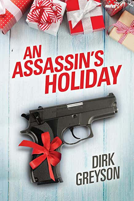 An Assassin's Holiday (2015 Advent Calendar - Sleigh Ride) (English Edition)