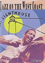Jazz on the West Coast: The Lighthouse