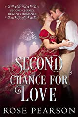 Second Chance for Love (Second Chance Regency Romance Book 2) Kindle Edition
