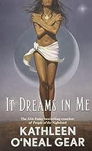 It Dreams in Me (In Me Series)