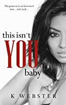 This Isn't You, Baby (War & Peace Book 4)