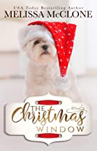 The Christmas Window: A Small-Town Holiday Romance (Silver Falls Book 1)