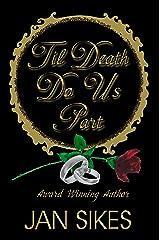 'Til Death Do Us Part Kindle Edition