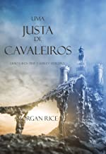 Uma Justa de Cavaleiros (Livro N 16 Da Série O Anel Do Feiticeiro)