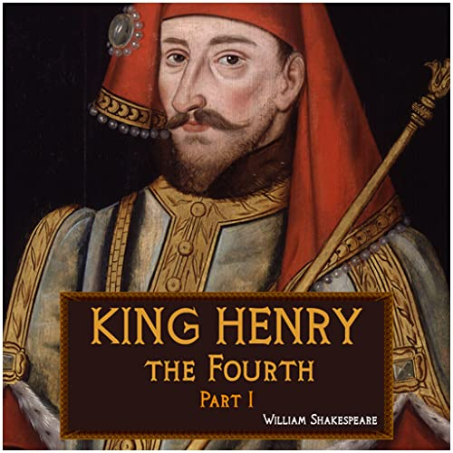 King Henry the Fourth, Part I