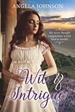 Wit & Intrigue (An Assignation to Remember Book 1)