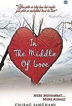 IN THE MIDDLE OF LOVE -Meri Mohabbat Mere Alfaaz