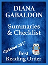 DIANA GABALDON OUTLANDER AND SIR JOHN GREY SERIES READING LIST WITH SUMMARIES AND CHECKLIST Updated 2017 (Best Reading Order Book 32)