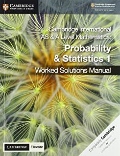 Cambridge International AS & A Level Mathematics Probability and Statistics 1 Worked Solutions Manual with Cambridge Eleva...