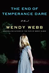 The End of Temperance Dare: A Novel Kindle Edition