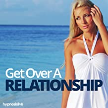 Best get over a relationship hypnosis Reviews