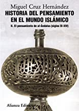 Historia del pensamiento en el mundo islámico, II: El pensamiento de Al-Ándalus (siglos IX-XIV): 2 (El Libro Universitario - Manuales)