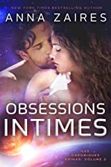 Obsessions Intimes (Les Chroniques Krinar: Volume 2) Format Kindle
