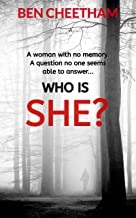Who Is She?: A suspense thriller that grabs you by the throat and doesn't let go until the last page (Jack Anderson Book 2)