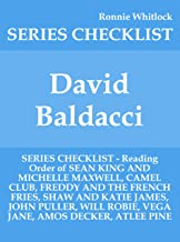David Baldacci - SERIES CHECKLIST - Reading Order of SEAN KING AND MICHELLE MAXWELL, CAMEL CLUB, FREDDY AND THE FRENCH FRIES, SHAW AND KATIE JAMES, JOHN ... WILL ROBIE, VEGA JANE, AMOS DECKER, ATL