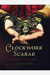 The Clockwork Scarab: A Stoker & Holmes Novel Kindle Edition