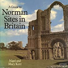 Guide to Norman Sites in Britain