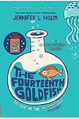 The Fourteenth Goldfish Kindle Edition