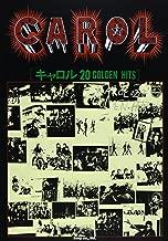 バンドスコア キャロル/CAROL 20 GOLDEN HITS (Band score) (楽譜)