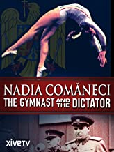 Nadia Comăneci: The Gymnast and the Dictator