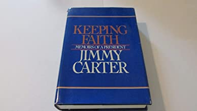 Keeping Faith: Memoirs of a President