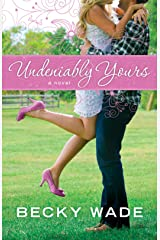 Undeniably Yours (A Porter Family Novel Book #1) Kindle Edition