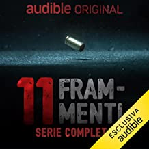 Undici Frammenti - Il delitto perfetto della Sapienza. Serie completa: Undici Frammenti - Il delitto perfetto della Sapien...