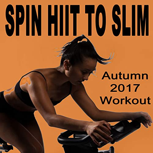 Spin H.I.I.T. To Slim (Autumn 2017 Workout - Spinning the Best ...